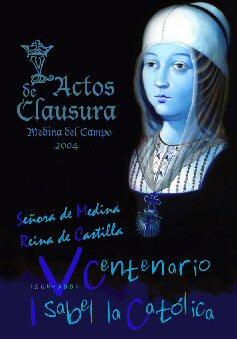 Cartel de los actos de clausura del V Centenario de la muerte de Isabel la Católica